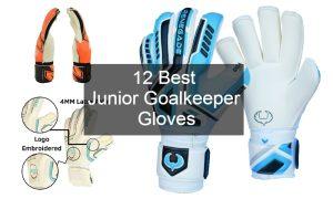 Best Junior Goalkeeper Gloves Review